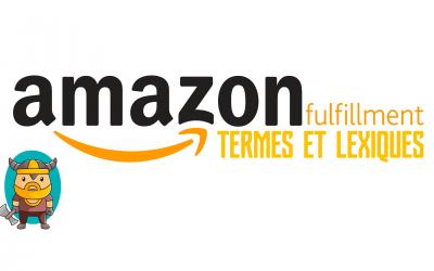 Lexique : Termes et acronymes pour les vendeurs Amazon FBA