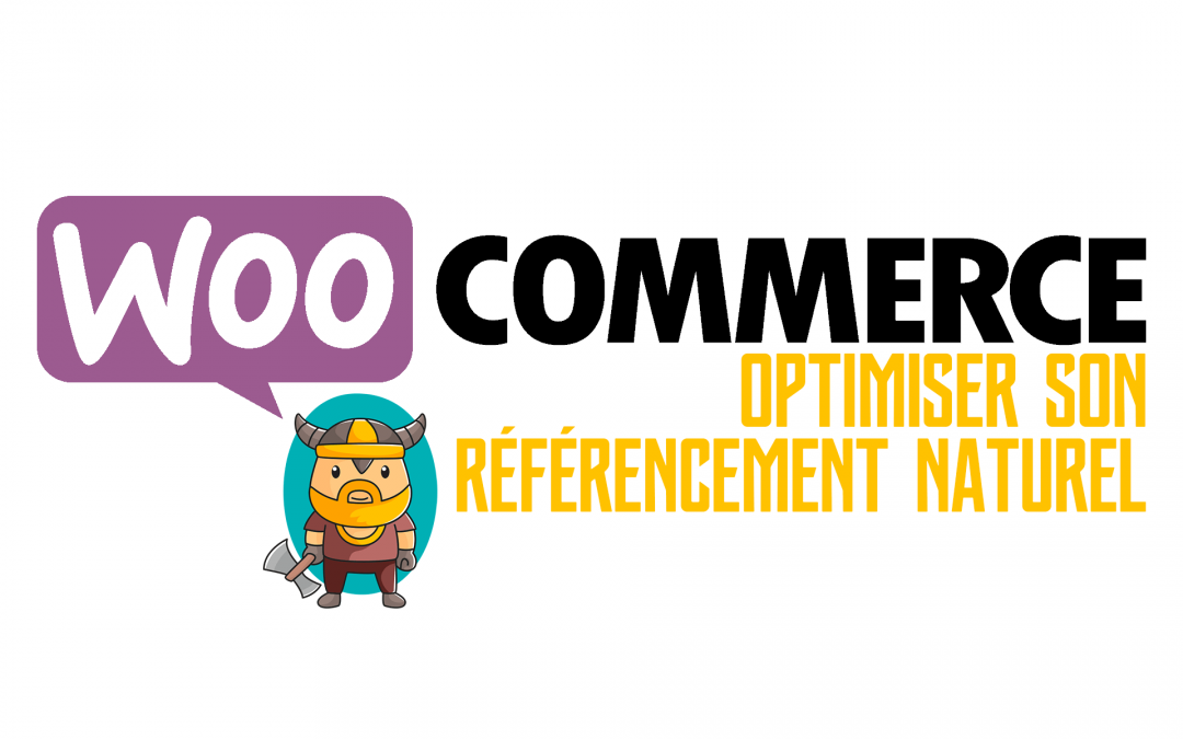 9 optimisations SEO indispensables pour Woocommerce